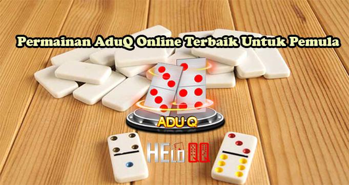 Permainan AduQ Online Terbaik Untuk Pemula